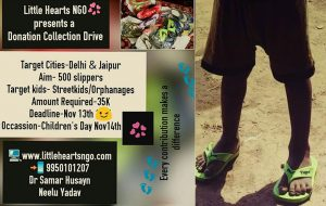 "Few days to the ""Children's Day Collection Drive"" Help us reach to the amount of Rs 35k Deadline~13/11/2016 Aim~ 500 slippers to be distributed amongst streetkids in Delhi, Jaipur and Mumbai..."